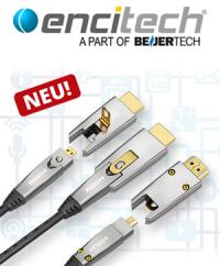 HighEnd Performance über große Strecken: Die neuen FibreOptic Multimedia-Kabel von encitech